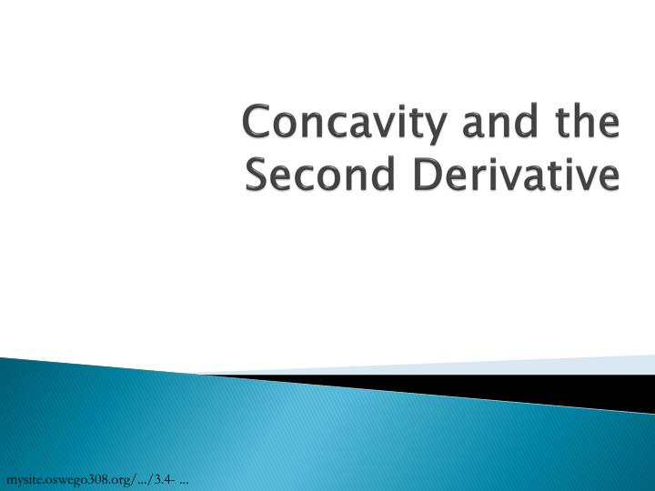 concavity and the second derivative n.
