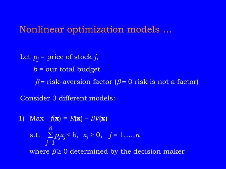 Nonlinear optimization models …