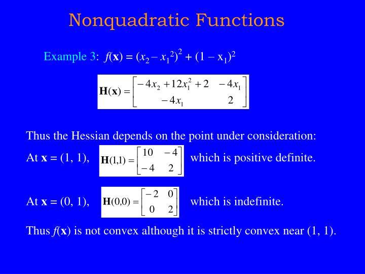 Nonquadratic Functions