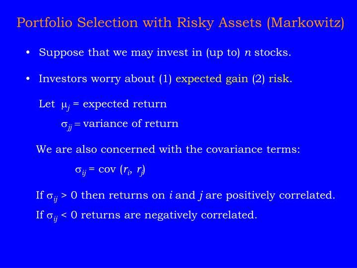 Portfolio Selection with Risky Assets (Markowitz)