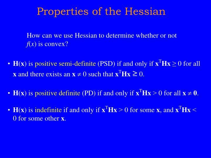 Properties of the Hessian