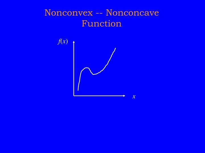 Nonconvex -- Nonconcave Function