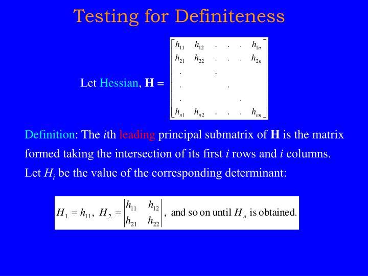 Testing for Definiteness