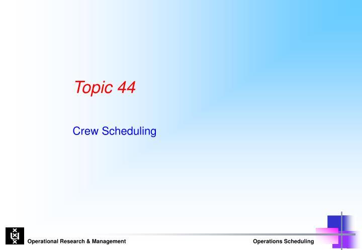 Topic 44