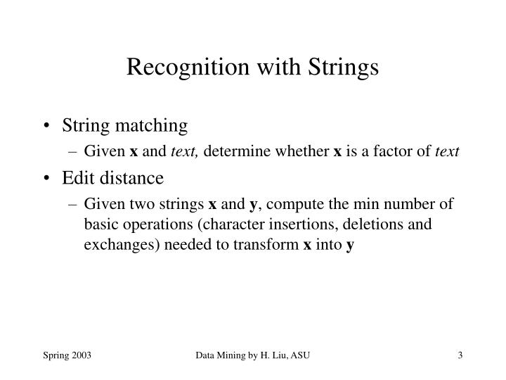 Recognition with strings