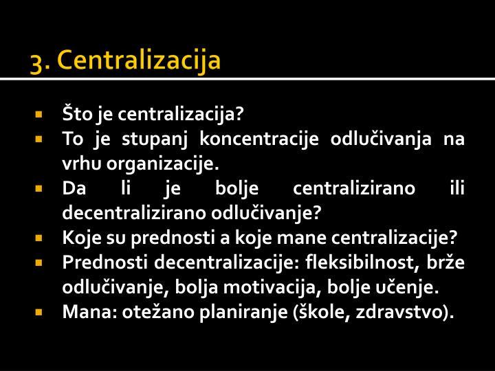 3. Centralizacija