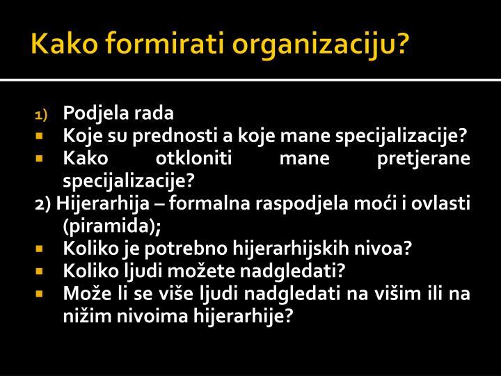 Kako formirati organizaciju?