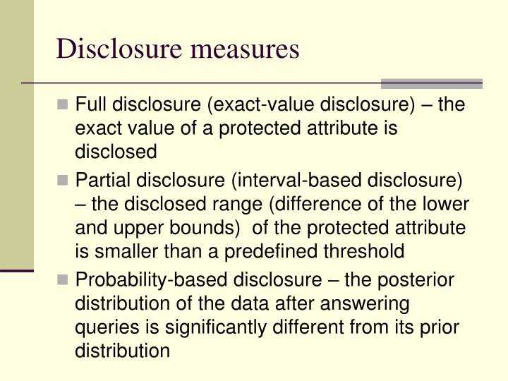 Disclosure measures