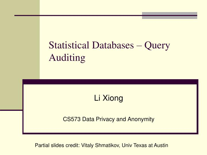 Statistical databases query auditing