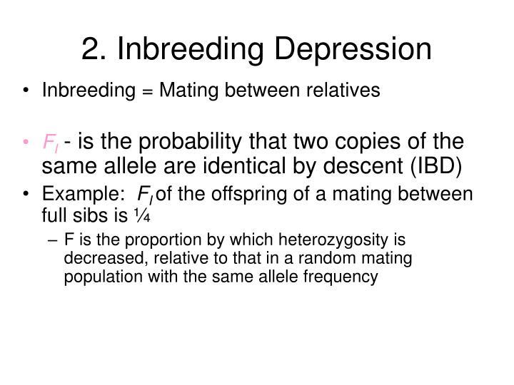 2. Inbreeding Depression