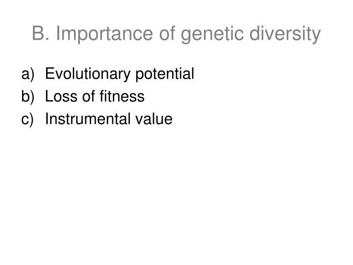 B. Importance of genetic diversity