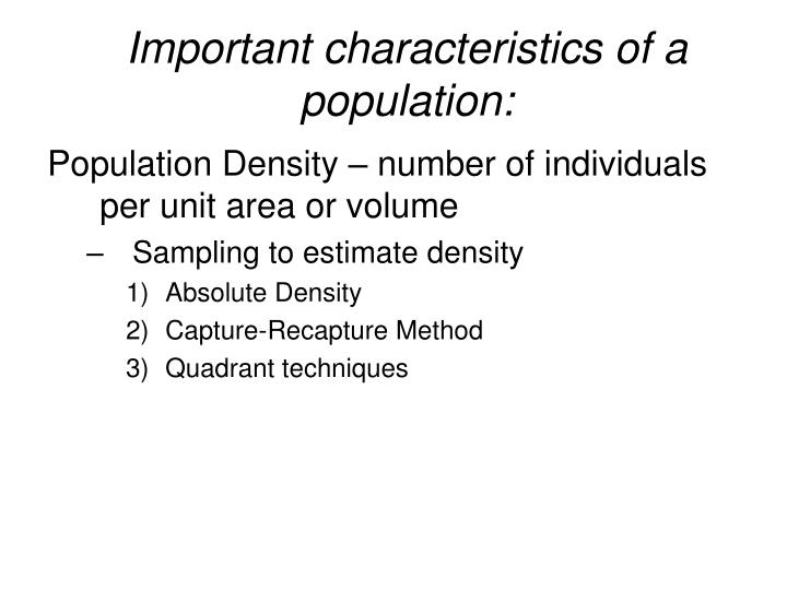 Important characteristics of a population
