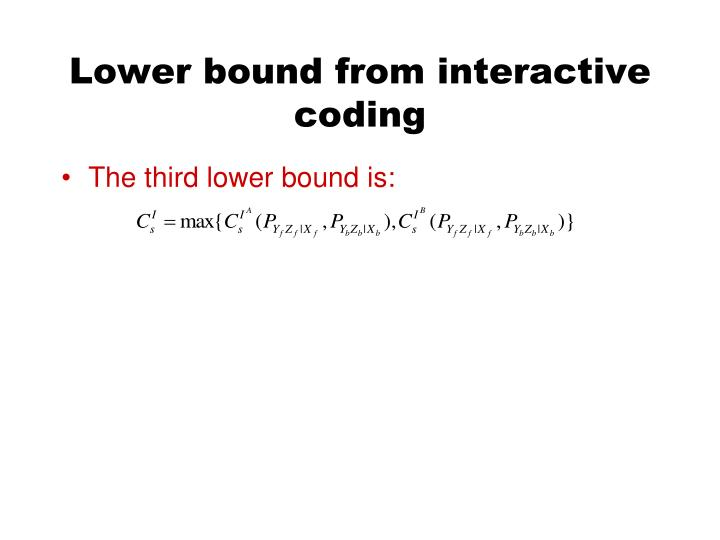 Lower bound from interactive coding