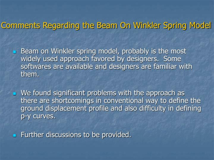 Comments Regarding the Beam On Winkler Spring Model