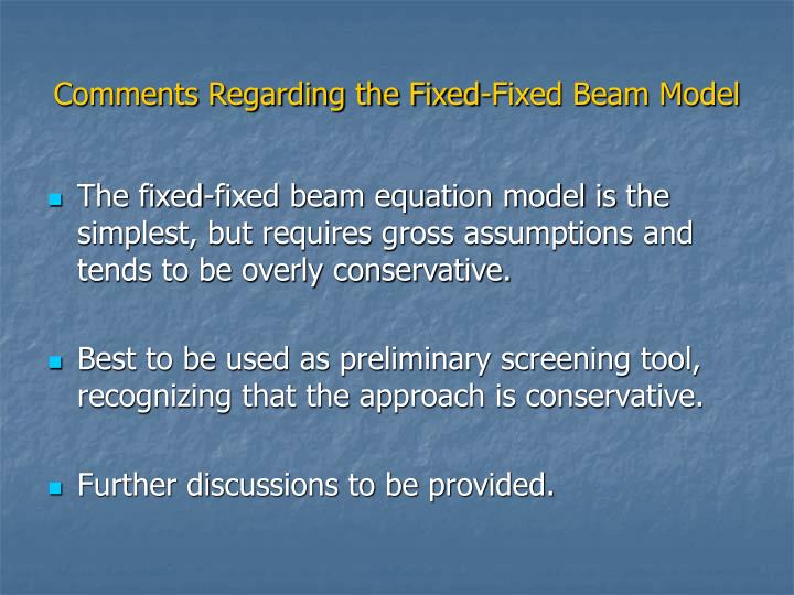 Comments Regarding the Fixed-Fixed Beam Model