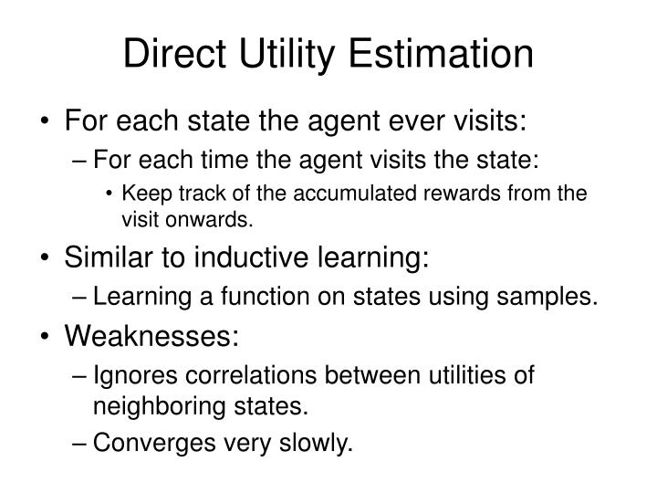 Direct Utility Estimation