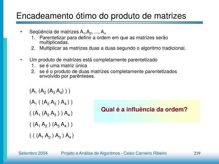 Encadeamento ótimo do produto de matrizes