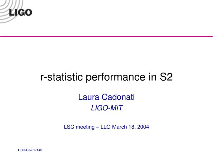 R statistic performance in s2