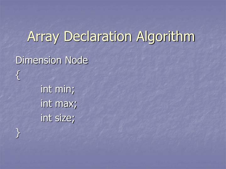 Array Declaration Algorithm