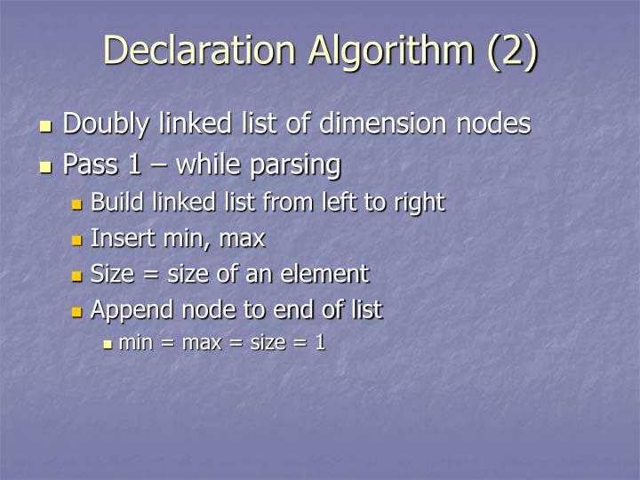 Declaration Algorithm (2)