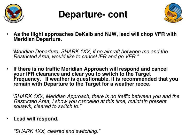 Departure- cont
