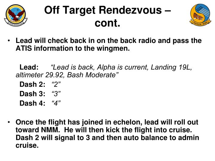 Off Target Rendezvous –cont.