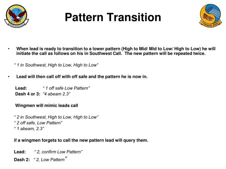 Pattern Transition