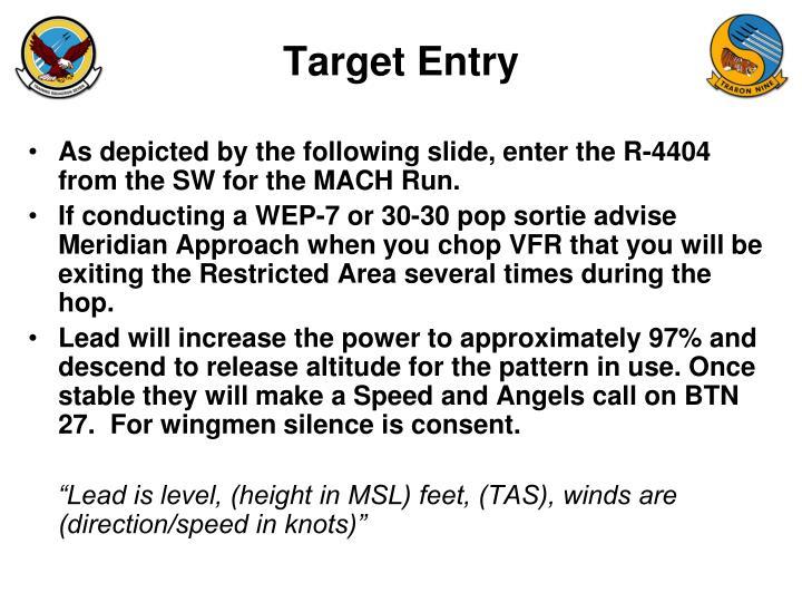 Target Entry
