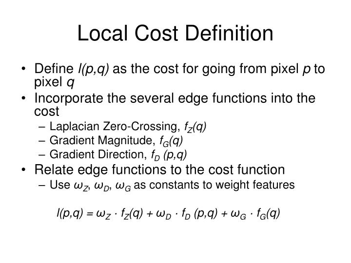 Local Cost Definition