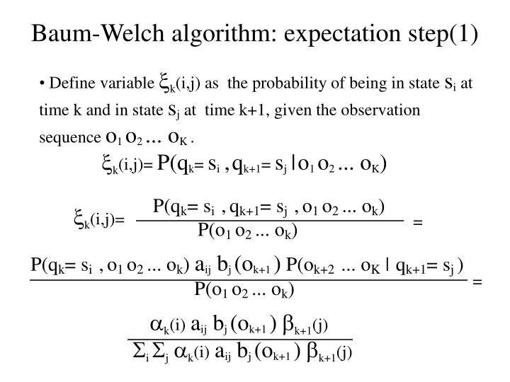 Baum-Welch algorithm: expectation step(1)