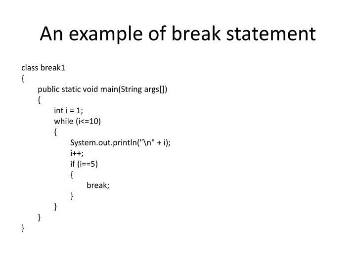 An example of break statement