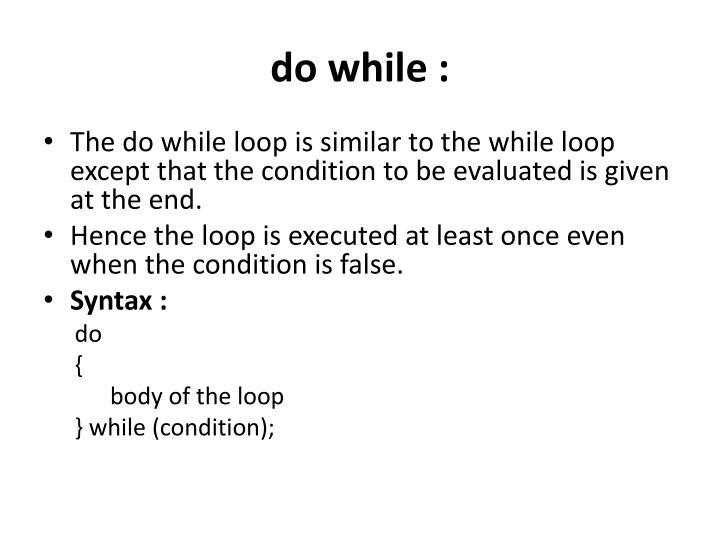 do while :
