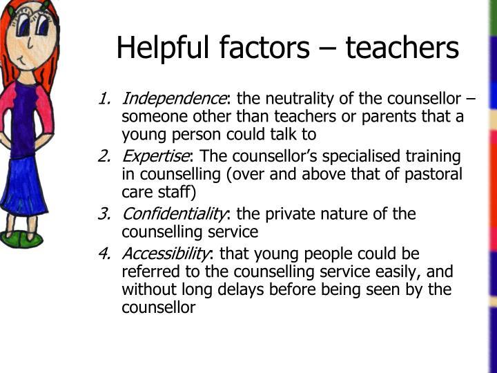 Helpful factors – teachers