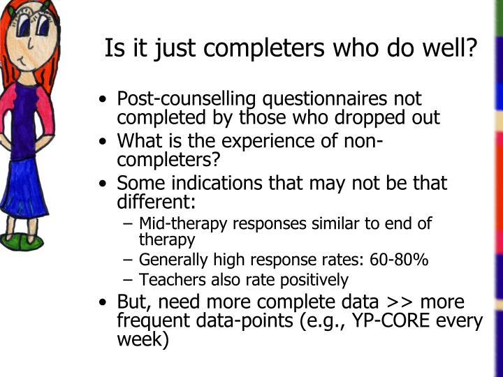 Is it just completers who do well?
