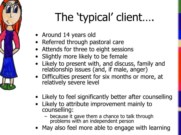 The 'typical' client….