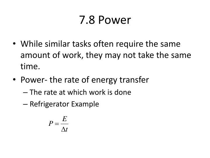 7.8 Power