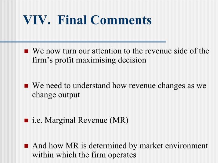 VIV.  Final Comments