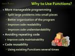 why to use functions