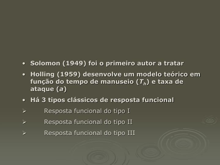Solomon (1949) foi o primeiro autor a tratar