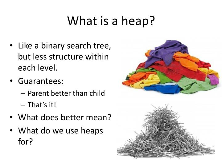 What is a heap