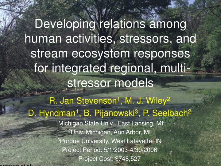 Developing relations among human activities, stressors, and stream ecosystem responses