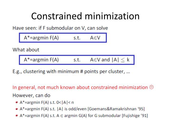 Constrained minimization