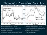 memory of atmospheric anomalies