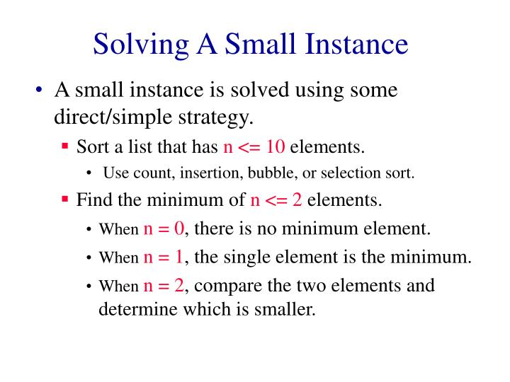 Solving a small instance