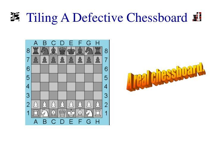A real chessboard.