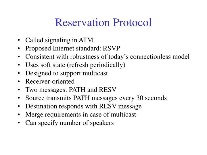 Reservation Protocol