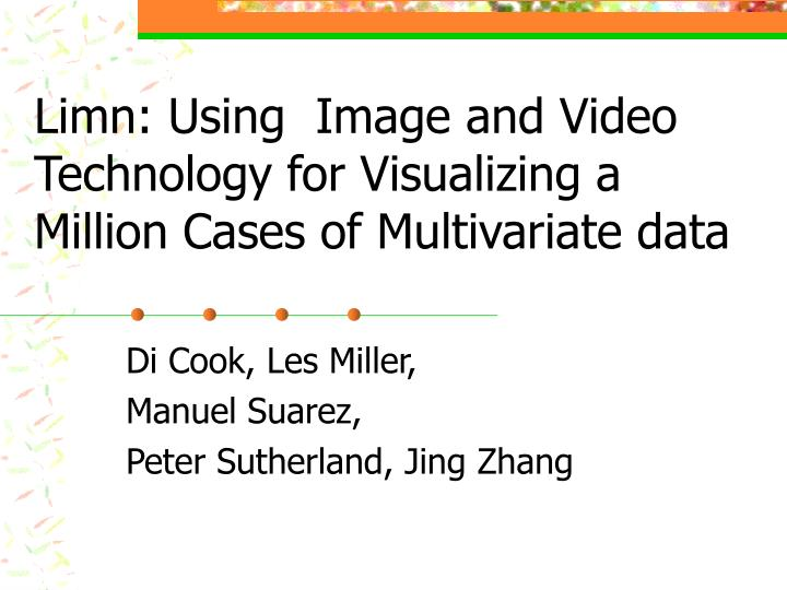 Limn using image and video technology for visualizing a million cases of multivariate data