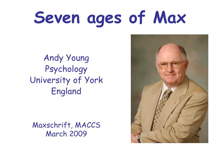 seven ages of max n.