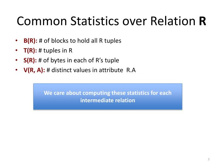 Common statistics over relation r