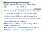 coupled two way clustering ctwc